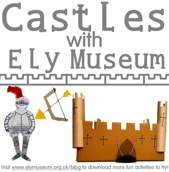 #MuseumFromHome: Ely Castle