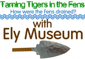 #MuseumFromHome: Drainage In The Fens